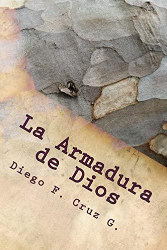 La Armadura de Dios: Un curso práctico: Cruz G., Dr.
