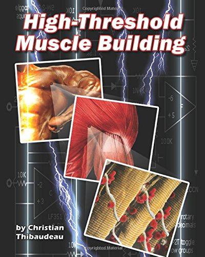 9781499766073: High-Threshold Muscle Building