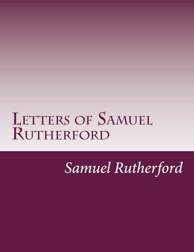 9781499767803: Letters of Samuel Rutherford