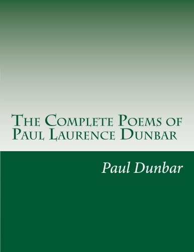 9781499768824: The Complete Poems of Paul Laurence Dunbar