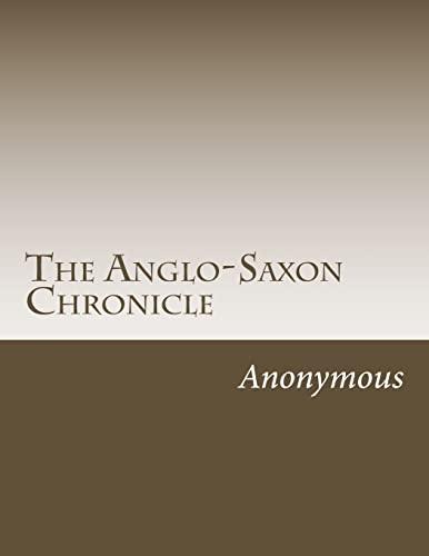 9781499768855: The Anglo-Saxon Chronicle