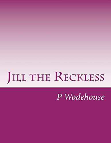 9781499768909: Jill the Reckless