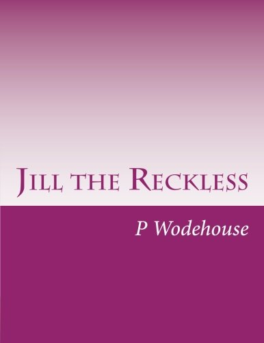9781499768909: Jill the Reckless