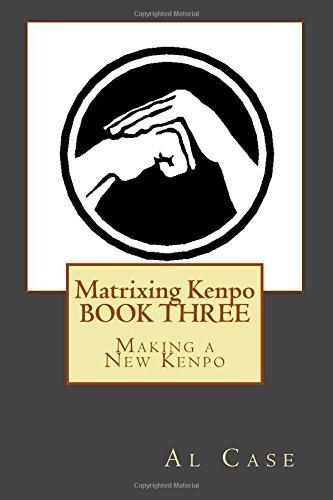 9781499772302: Matrixing Kenpo 3: Making a New Kenpo