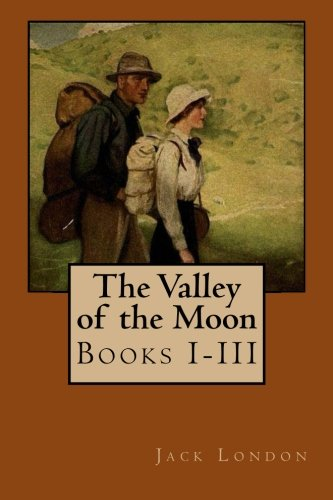 9781499772616: The Valley of the Moon: Books I-III
