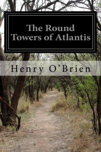 9781499773224: The Round Towers of Atlantis