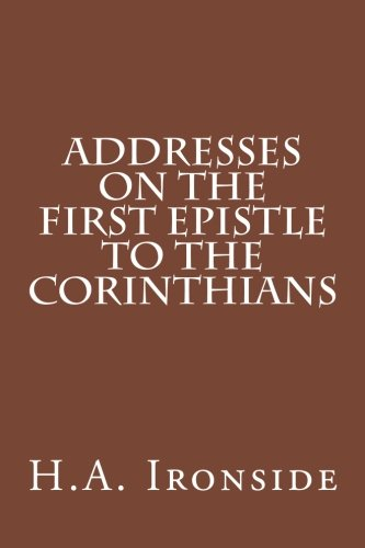 9781499775587: Addresses on the First Epistle to the Corinthians