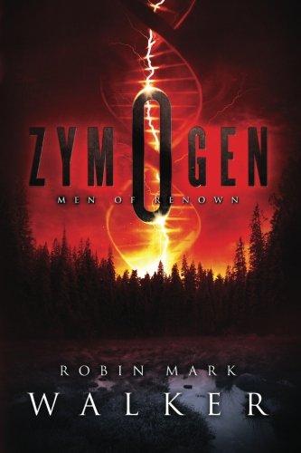 Zymogen: Men of Renown: Walker, Robin Mark