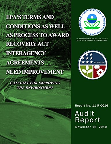 9781499776577: EPA?s Terms and Conditions as Well as Process to Award Recovery Act Interagency Agreements Need Improvement