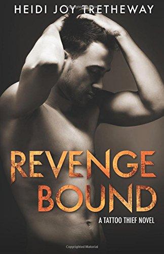 9781499786774: Revenge Bound: (A Tattoo Thief novel): Volume 3