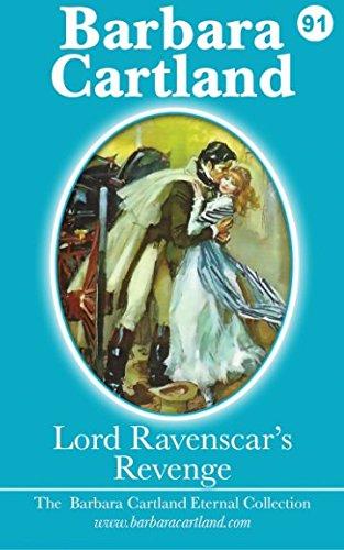 Lord Ravenscars Revenge (The Eternal Collection) (Volume 91): Cartland, Barbara
