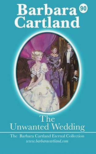9781499788662: The Unwanted Wedding (The Eternal Collection) (Volume 90)