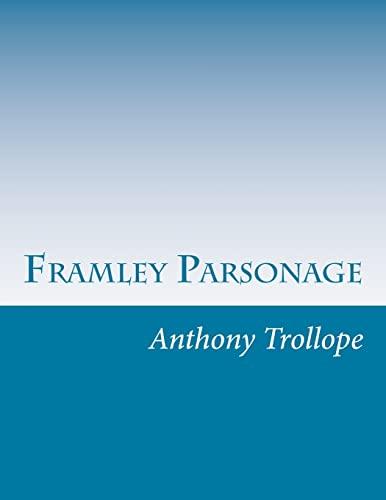 9781499792522: Framley Parsonage