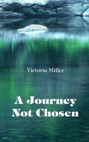 9781499793314: A Journey Not Chosen