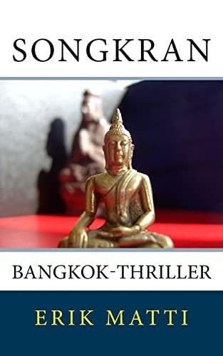 9781499799125: Songkran: Bangkok-Thriller