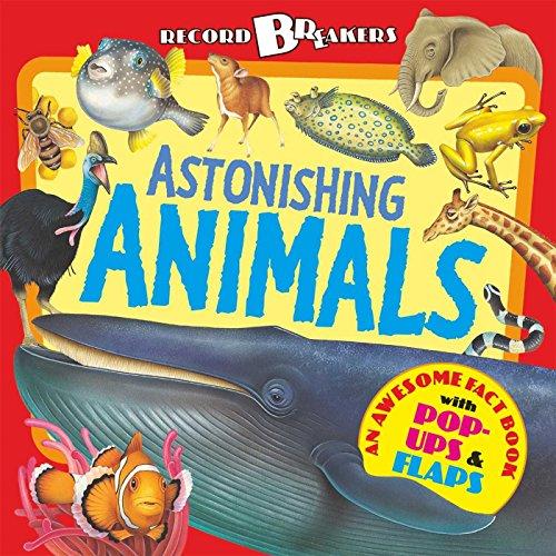 Astonishing Animals: Anita Ganeri, Fiammetta