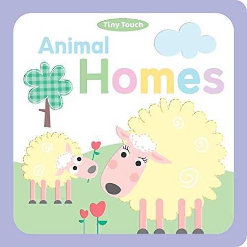 Animal Homes (Tiny Touch): Brook-Piper, Holly; Davenport, Maxine