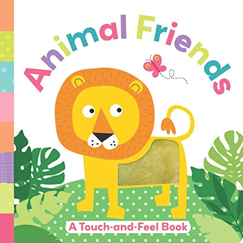 Animal Friends: A Touch-and-Feel Book: Brook-Piper, Holly