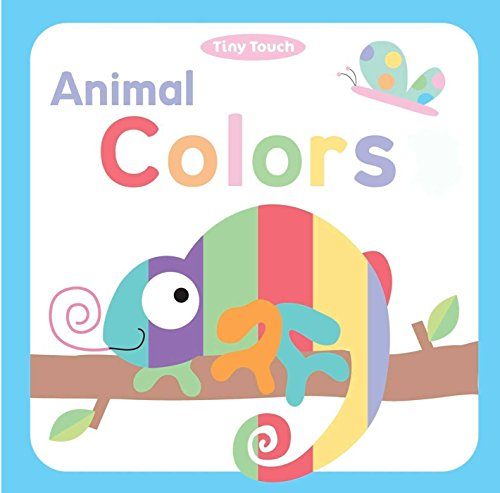 Animal Colors (Tiny Touch): Little Bee Books