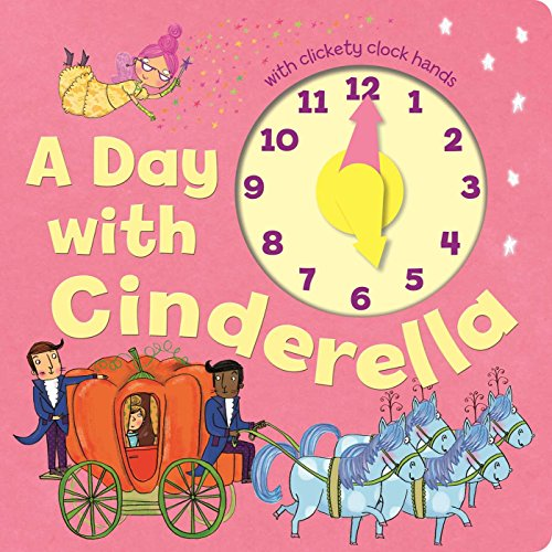 A Day with Cinderella: Little Bee Books