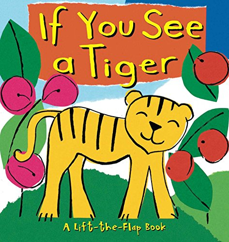 If You See a Tiger: Little Bee Books; Powell, Richard
