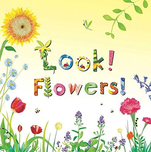 9781499801156: Look! Flowers!