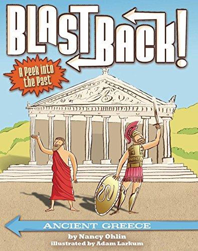 Ancient Greece (Blast Back!): Nancy Ohlin