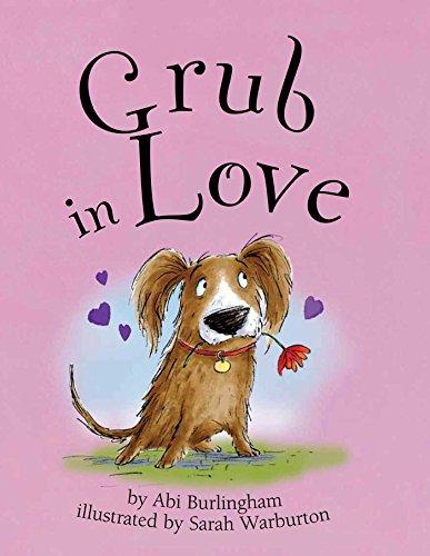 9781499801347: Grub in Love