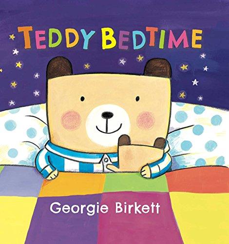 Teddy Bedtime: Birkett, Georgie
