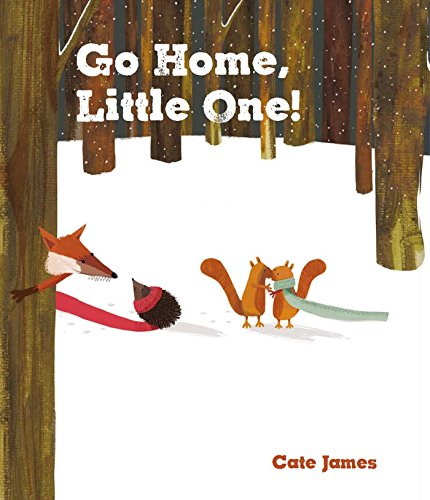 Go Home, Little One: James, Cate