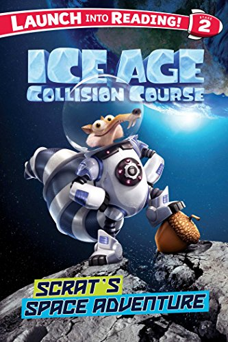 9781499803051: Ice Age Collision Course: Scrat's Space Adventure
