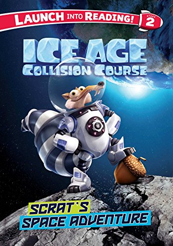 9781499803068: Ice Age Collision Course: Scrat's Space Adventure