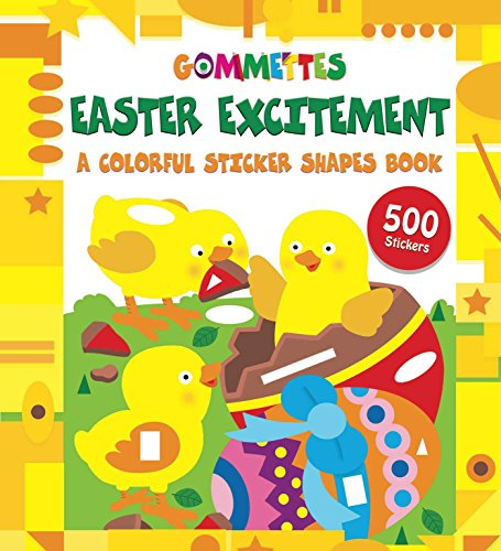 9781499804348: Easter Excitement: A Colorful Sticker Shapes Book (Gommettes)
