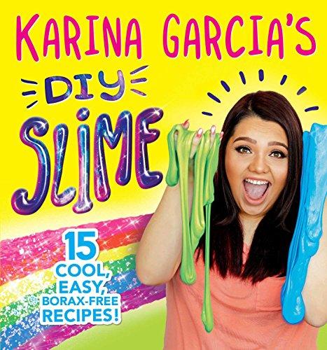9781499806601: Garcia, K: Karina Garcia's DIY Slime