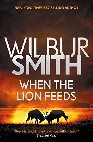 9781499860009: When the Lion Feeds (Courtney)