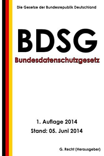 9781500100025: Bundesdatenschutzgesetz (BDSG)