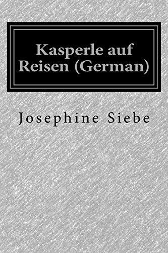 9781500100285: Kasperle auf Reisen (German) (German Edition)