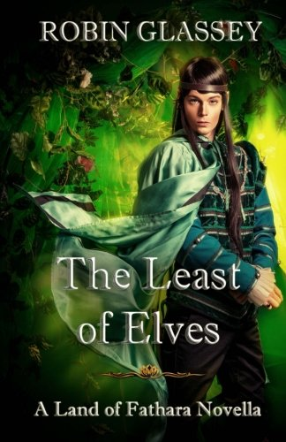 9781500101510: The Least of Elves: The Least of Elves: A Land of Fathara Novella