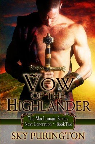 Vow of the Highlander: The MacLomain Series: Next Generation (Volume 2): Purington, Sky