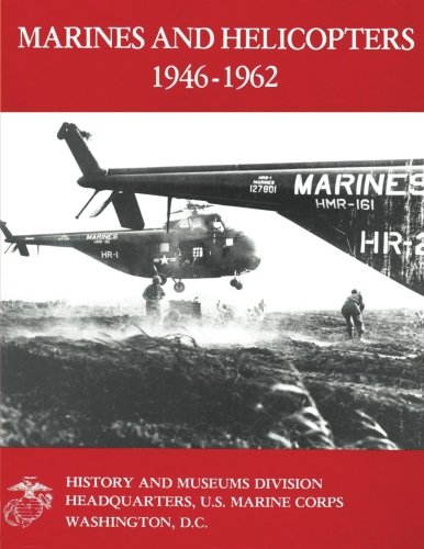 Marines and Helicopters, 1946-1962: Rawlins, USMC, Lieutenant Colonel Eugene W.