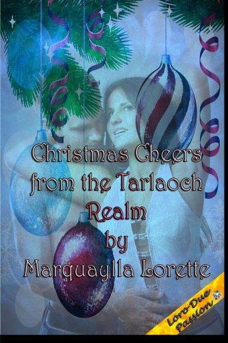 9781500104214: Christmas Cheers from the Tarlaoch Realm (Volume 4)