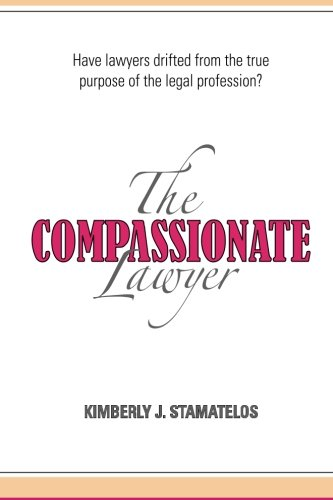 9781500104672: The Compassionate Lawyer
