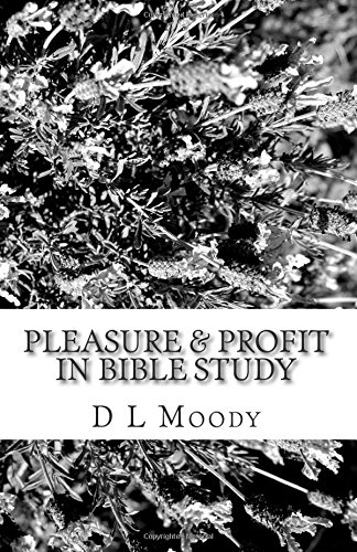 9781500106942: Pleasure & Profit in Bible Study