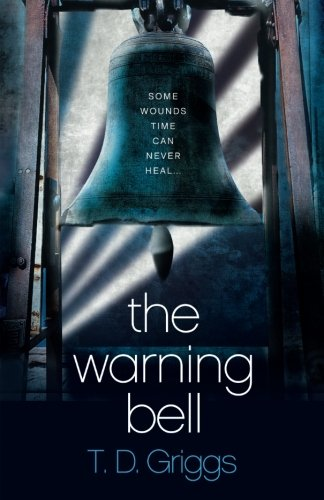 9781500107888: The Warning Bell