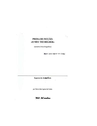 O Meu Tio Helder (Paperback): M J Acunha