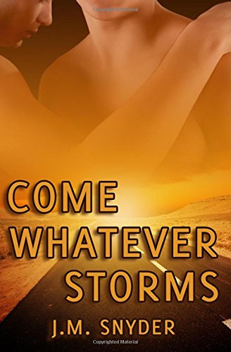 9781500112264: Come Whatever Storms