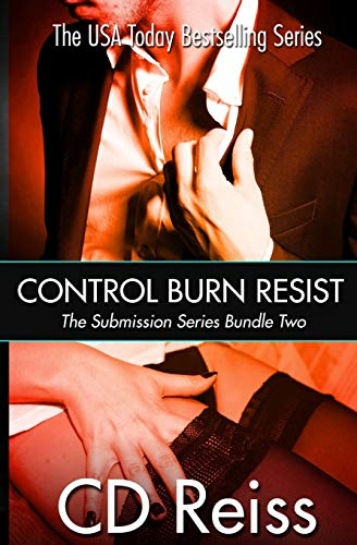 9781500113001: Control Burn Resist - Sequence Two: Volume 2 (Songs of Submission Bundle)