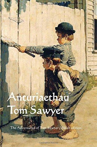 Anturiaethau Tom Sawyer: The Adventures of Tom Sawyer (Welsh edition): Twain, Mark