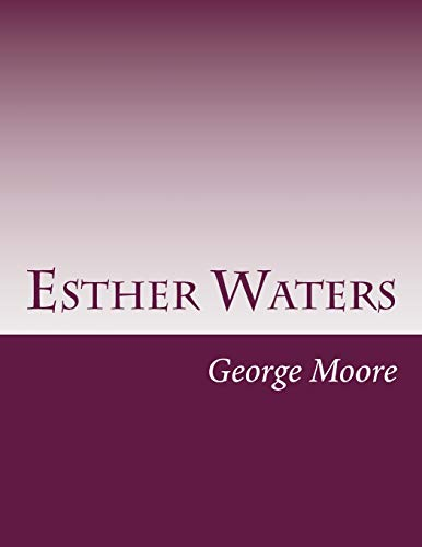 9781500114794: Esther Waters