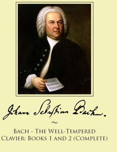 9781500116026: 1-2: Bach - The Well-Tempered Clavier: Books 1 and 2 (Complete)
